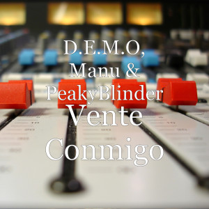 Album Vente Conmigo from D.E.M.O