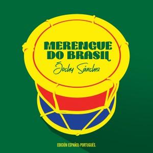 Album Merengue do Brasil ((Edición Español - Portugués)) from Vários Artistas