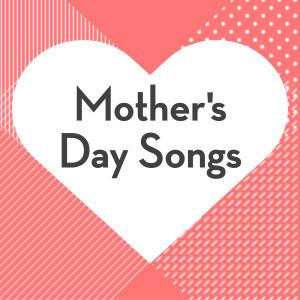 อัลบั้ม Mother's Day Songs