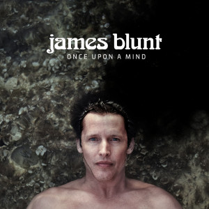 Album Once Upon a Mind from James Blunt