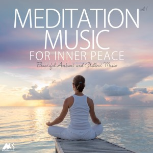 Album Meditation Music for Inner Peace Vol.1 (Beautiful Ambient and Chillout Music) from Various Artists