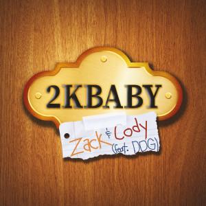 2KBABY的專輯Zack & Cody (feat. DDG)