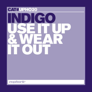 Album Use It Up & Wear It Out from Indigo(澳大利亚)