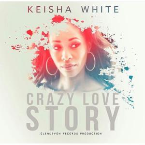 Album Crazy Love Story from Keisha White