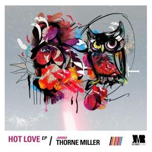 Album Hot Love from Thorne Miller