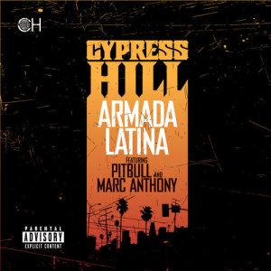 收聽Cypress Hill的Armada Latina歌詞歌曲
