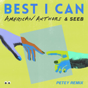 Album Best I Can from American Authors