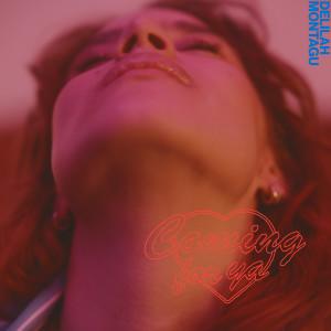 Album Coming For Ya (Elkka Remix) from Delilah Montagu