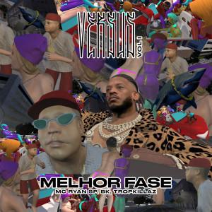 Album Melhor Fase (Versus Vol. 1) (Explicit) from Tropkillaz
