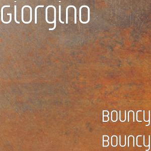 Dengarkan Bouncy Bouncy lagu dari Giorgino dengan lirik
