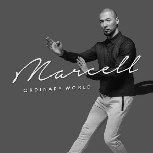 Ordinary World dari Marcell