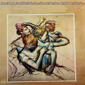 Album Ravel: Daphnis et Chloé: Suite No. 2/ Roussel: Bacchus and Ariadne: Suite No. 2 from Chicago Symphony Orchestra