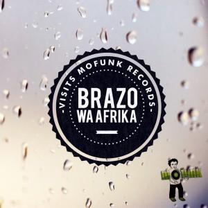 Album Brazo Wa Afrika Visits Mofunk Records from Brazo Wa Afrika