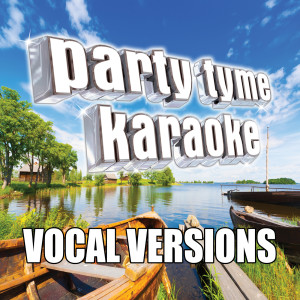 Listen to My Girl (Made Popular By Dylan Scott) [Vocal Version] song with lyrics from Party Tyme Karaoke