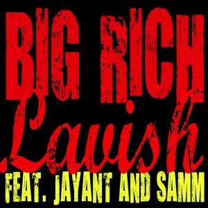 Album Lavish - Single from Big Rich