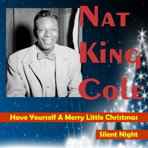 收聽Nat King Cole的Silent Night歌詞歌曲