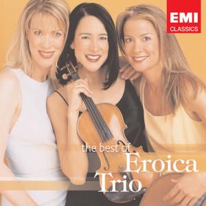 The Best Of The Eroica Trio 2005 Eroica Trio