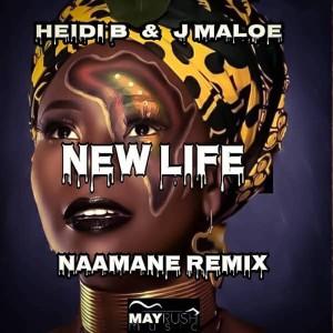 Album New Life (Naamane Remix) from J Maloe