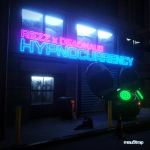 Album Hypnocurrency from REZZ