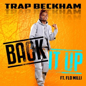 Listen to Back It Up song with lyrics from Trap Beckham
