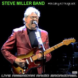 Album Mercury Retrograde (Live) from Steve Miller Band
