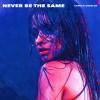 Camila Cabello Album Never Be the Same (Radio Edit) Mp3 Download
