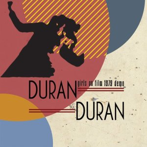 Album Girls on Film - 1979 Demo from Duran Duran