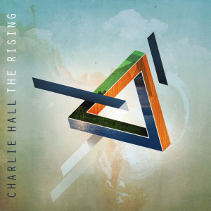 Album The Rising from Charlie Hall