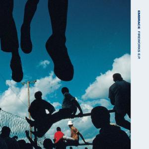 Fireworks EP 2008 Embrace