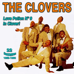 Album Love Potion Number 9 in Clover from The Clovers