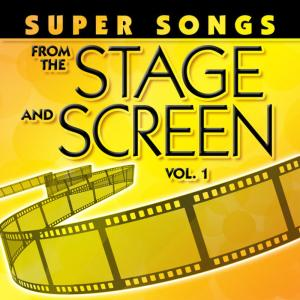 The Hit Co.的專輯Super Songs from the Stage and Screen, Vol. 1