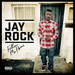 Album Follow Me Home from Jay Rock