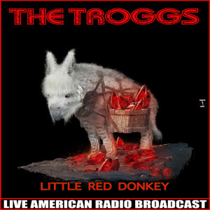 Album Little Red Donkey from The Troggs