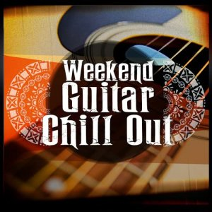 Album Weekend Guitar Chill Out from Guitar Chill Out