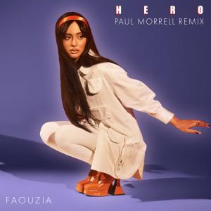 Hero (Paul Morrell Remix) dari Faouzia