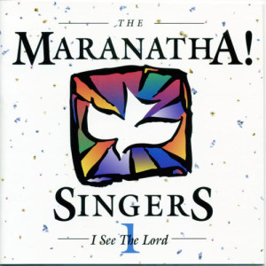 Album I See The Lord from Maranatha! Vocal Band