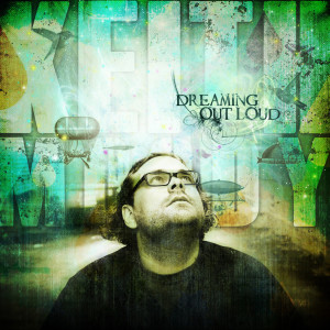 Album Dreaming out Loud from Keith Moody