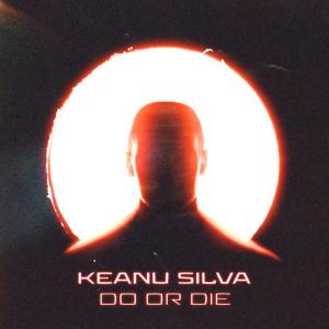 Album Do Or Die from Keanu Silva