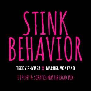 Album Stink Behavior (DJ Puffy & Scratch Master Road Mix) from Machel Montano