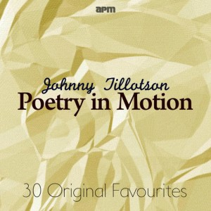Johnny Tillotson的專輯Poetry In Motion - 30 Original Favourites