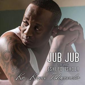 Listen to Ke Kopa Tshwarelo song with lyrics from Jub Jub