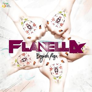 Berjuta Rasa dari Flanella