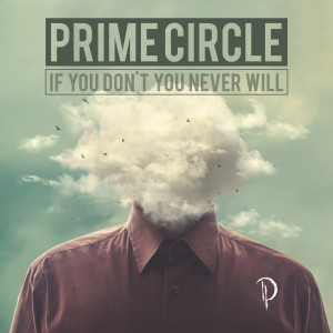 Listen to The Gift song with lyrics from Prime Circle