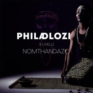 Album Nomthandazo from Phila Dlozi
