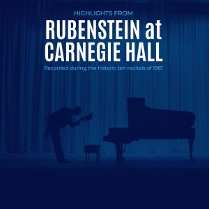 Artur Rubinstein的專輯Highlights from Rubinstein at Carnegie Hall