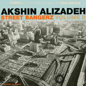 Album Street Bangerz Volume 8 from Akshin Alizadeh