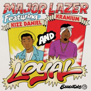 Loyal (feat. Kizz Daniel & Kranium)