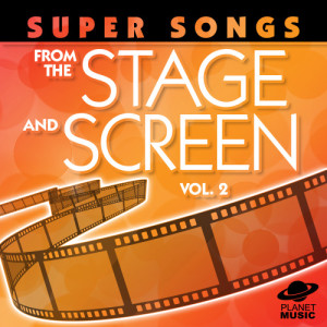 The Hit Co.的專輯Super Songs from the Stage and Screen, Vol. 2
