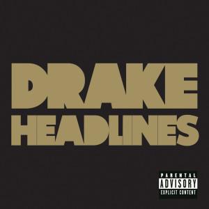 Headlines 2011 Drake