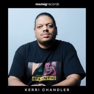 Album Mixmag Presents Kerri Chandler (Dj Mix) from Kerri Chandler